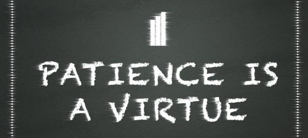 patience-is-virtue